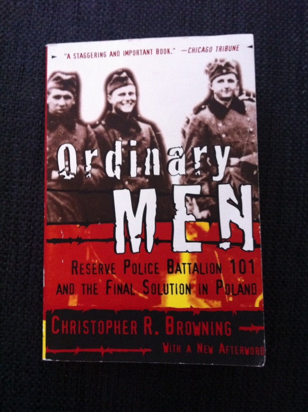 christopher browning ordinary men thesis