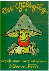 "Children's book, ""The Poisonous Mushroom"" from Julius Streicher's publishing house."
